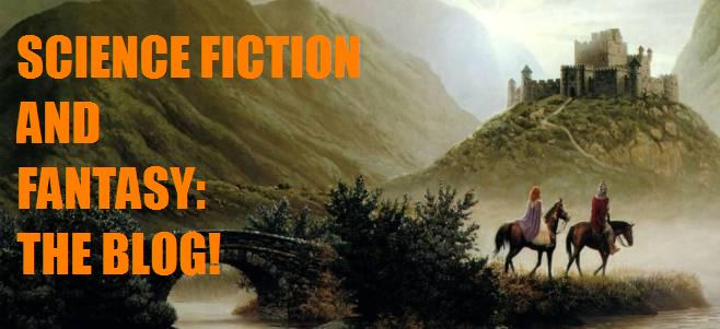 Science Fiction and Fantasy: The Blog
