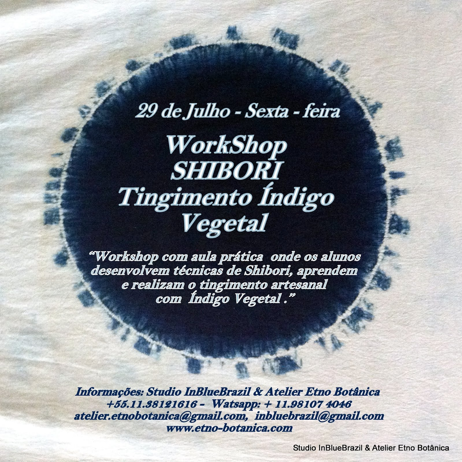 29 de Julho - Workshop Shibori Índigo