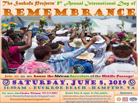 Join us to Honor our  African Ancestors on Saturday June 8,  2019 @ 11am at Buckroe Beach