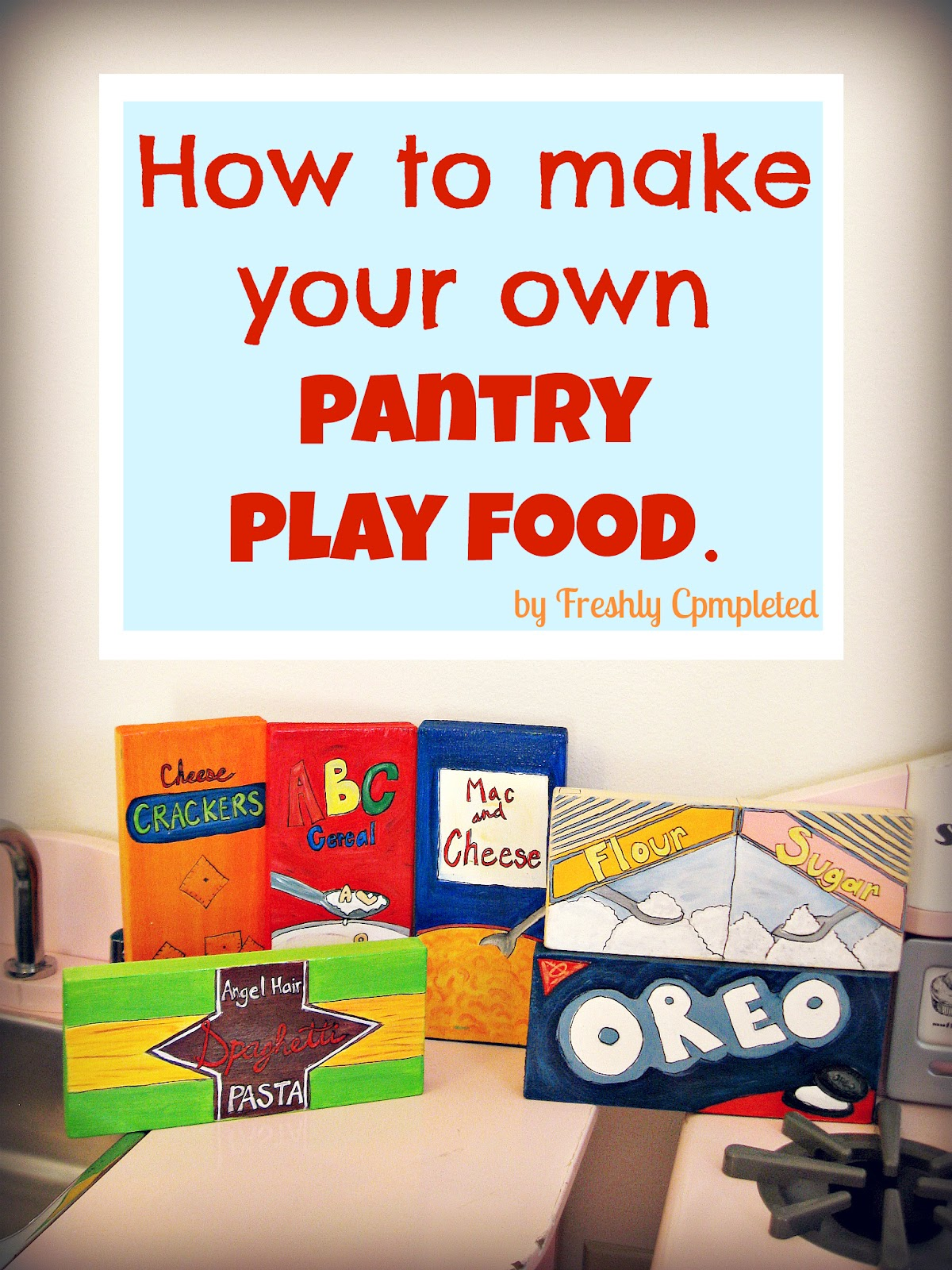 Freshly Completed How To Make Your Own Pantry Play Food