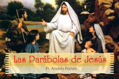 """""""Las Parábolas de Jesús"""" - Serie Pr. Andrés Portes"""