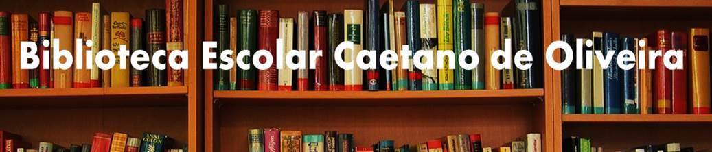 Biblioteca Escolar Caetano de Oliveira