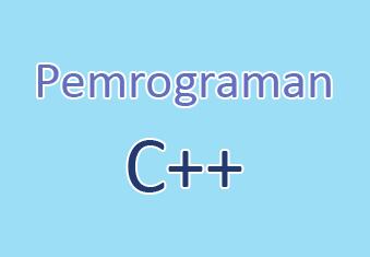 Pengenalan Pemrograman C++