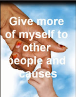 Intention #5 - Give more of myself to other people and causes