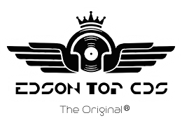 Edson Top Cds - The Original ®