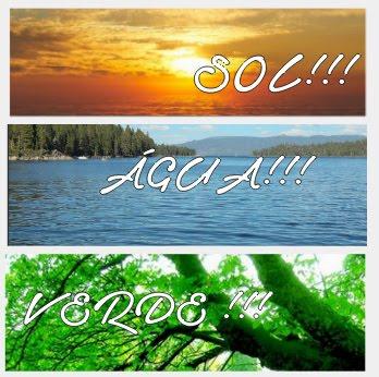Verde ! Água ! Sol !