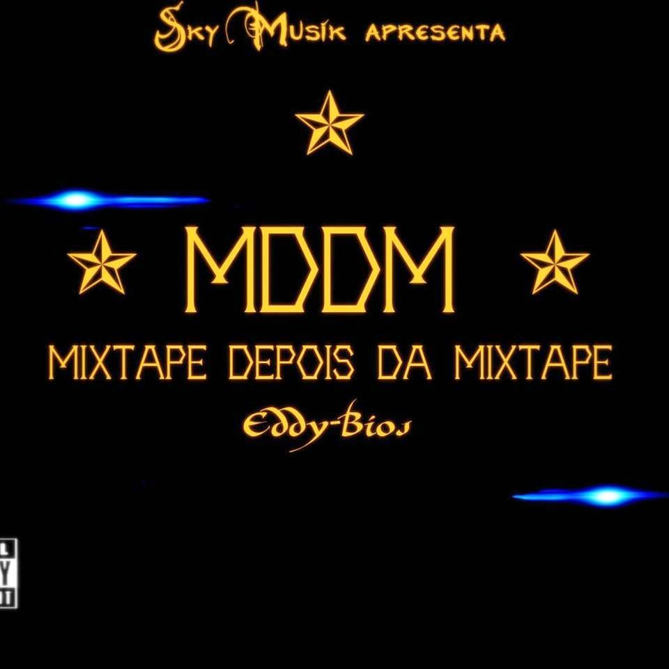 Eddy Bios - Mixtape Depois da Mixtape(Download)