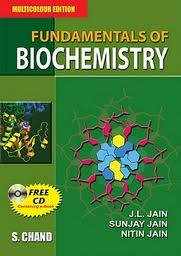 Fundamentals of Biochemistry By JL Jain