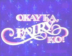 Okay Ka, Fairy Ko! 80s - 90s Sitcom Retro Pilipinas Feature