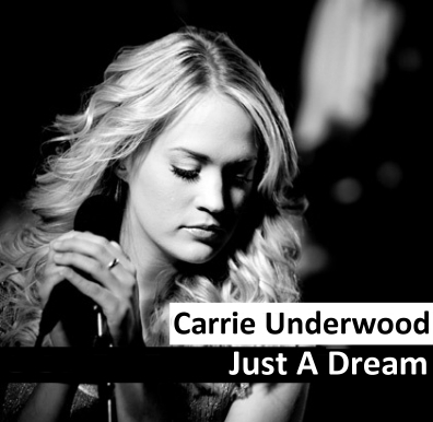 carrie underwood just a dream song lyrics