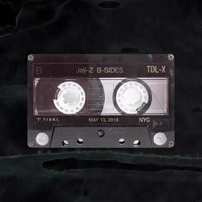 Jay-Z - Tidal B-Sides 2015