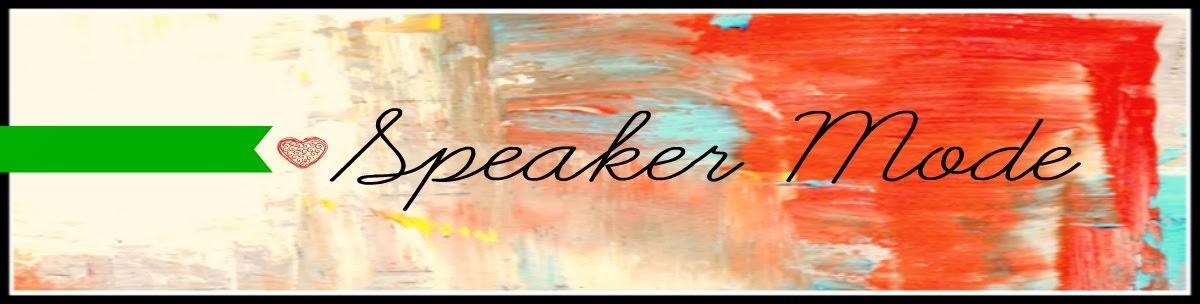 Speaker Mode