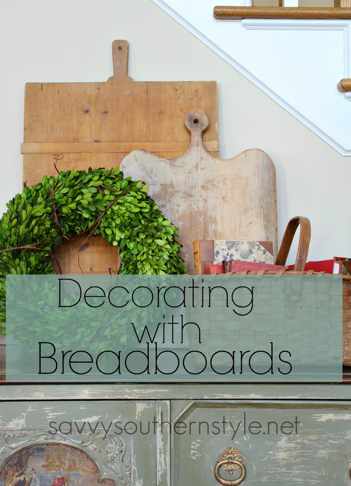 savvy southern style how to use vintage breadboards in your decor