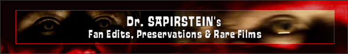 Dr. Sapirstein - Fan Edits and Preservations