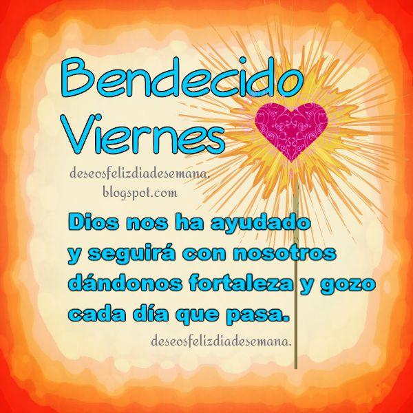 feliz viernes, buenos deseos para facebook, saludo cristiano por Mery Bracho.