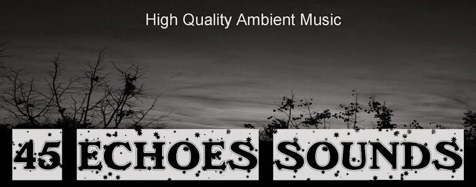 45 ECHOES SOUNDS