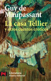 http://laantiguabiblos.blogspot.com.es/2013/12/la-casa-tellier-y-otros-cuentos.html