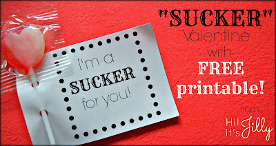 """""""I'm a sucker for you"""" Valentine with Free Printable! #valentine #printable"""