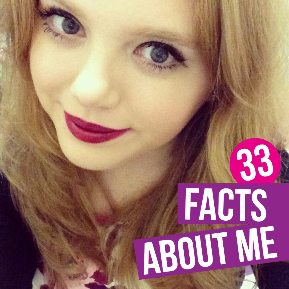 33 facts about me