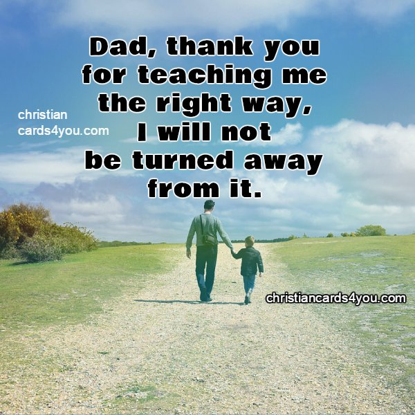 Words From A Son To His Father What I Want To Say To Dad Christian Cards For You