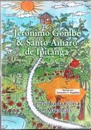 LIVRO JERÔNIMO GOMBÉ E SANTO AMARO DE IPITANGA