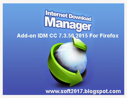 idm cc 7 3 2015 for firefox idm cc add on is updated and new version ...