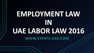 EMPLOYMENT LAW IN UAE LABOR 2016