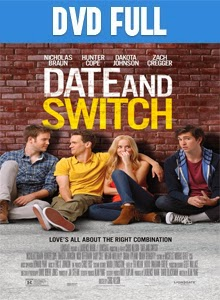 Date and Switch DVDR Full Español Latino 2014