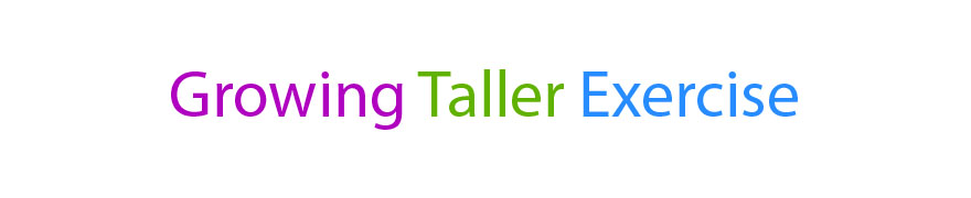 Growing Taller Tips and Exercise