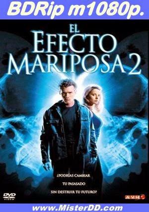El efecto mariposa 2 (2006) [BDRip m1080p.]
