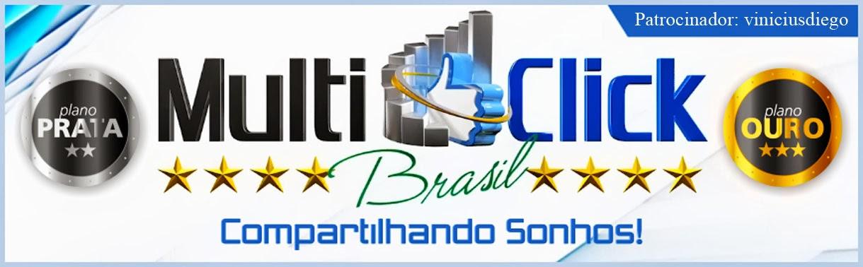 Multiclick Brasil - www.multiclickbrasil.com.br -                     Patrocinador: VINICIUSDIEGO
