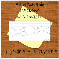 http://www.swiatnamaste.blogspot.com/2013/12/8-wyzwanie-z-mapka.html