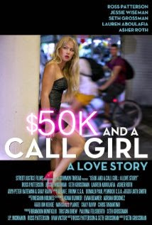 $50K and a Call Girl: A Love Story (2014) Online