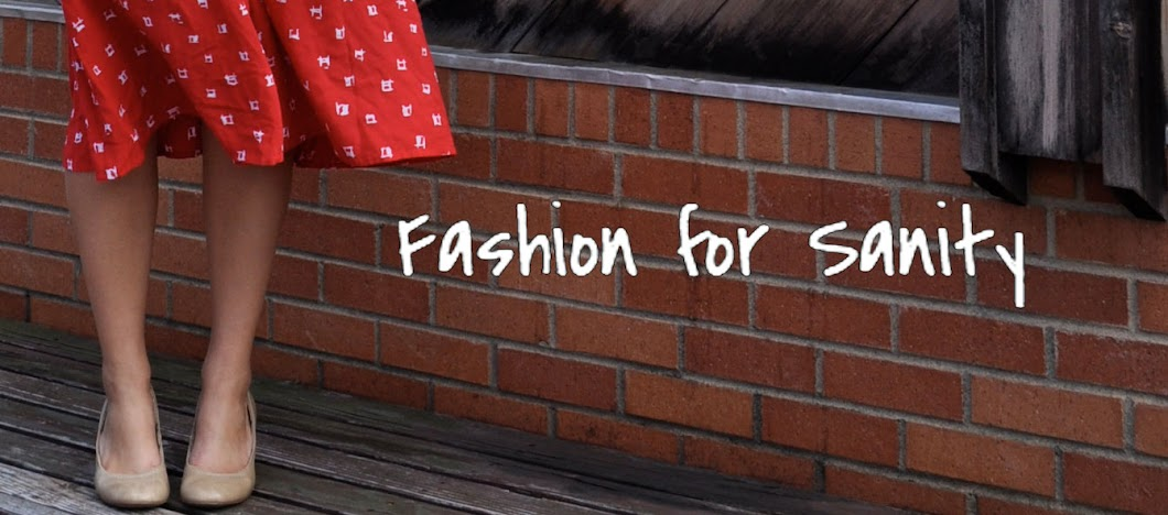 Fashion for Sanity