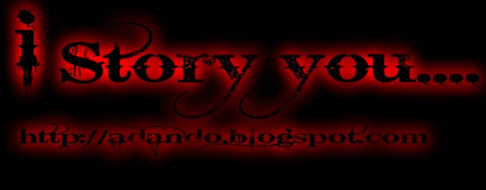 ~~ i STORY YOU....... ~~