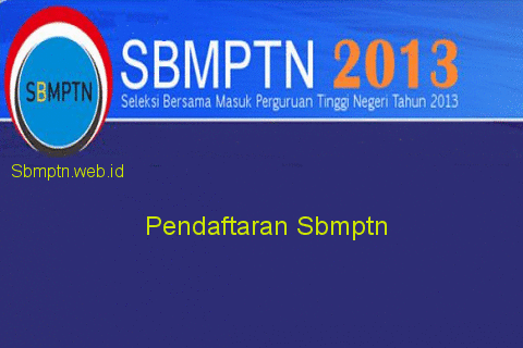 Explanation for Pendaftaran Sbmptn 2013