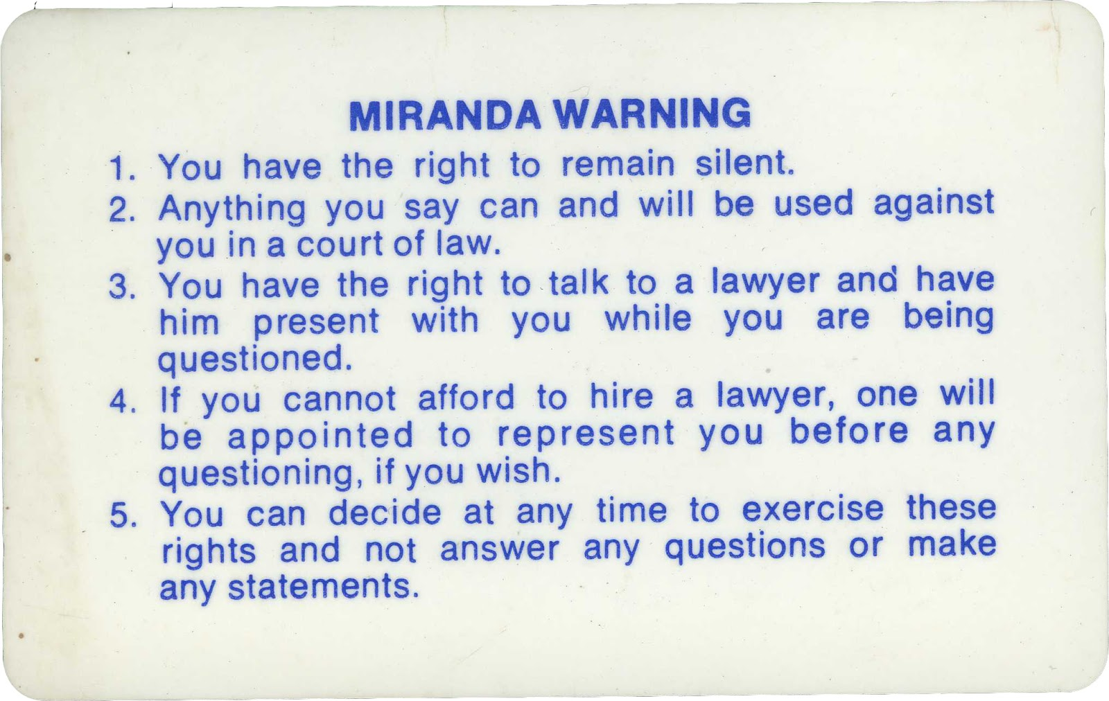the phrases of miranda rights Miranda rights essayson february 28 and march 1, 1966, the case of miranda v arizona was argued in the supreme court, and was decided on june 13, 1966 the issue in question was does the police practice of interrogating individuals without notifying them of their right to counsel and their.