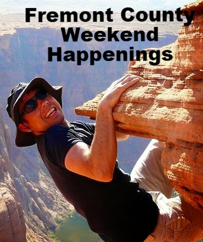 Fremont County Weekend Happenings