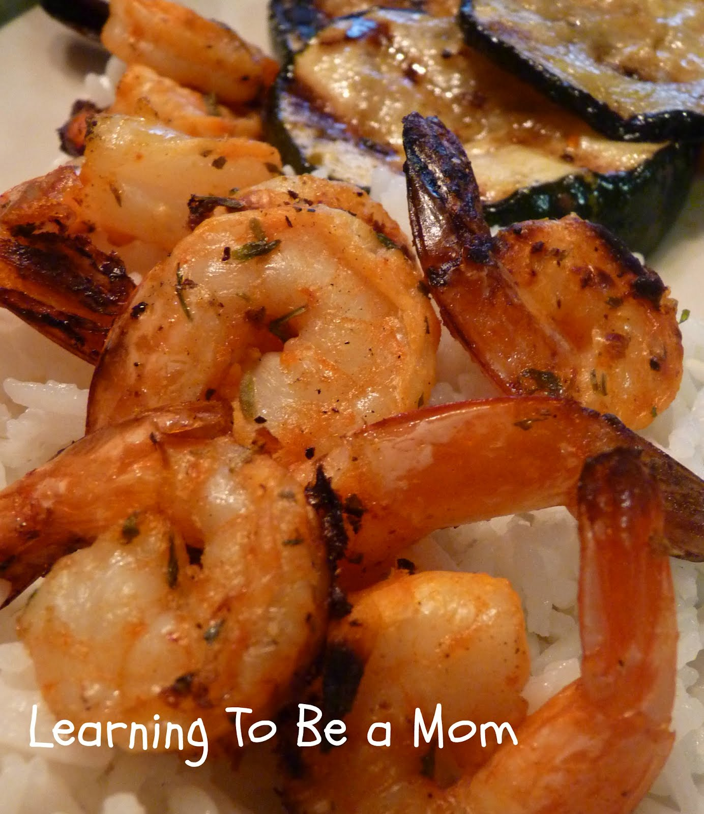 Learning To Be a Mom: Marinated Grilled Shrimp