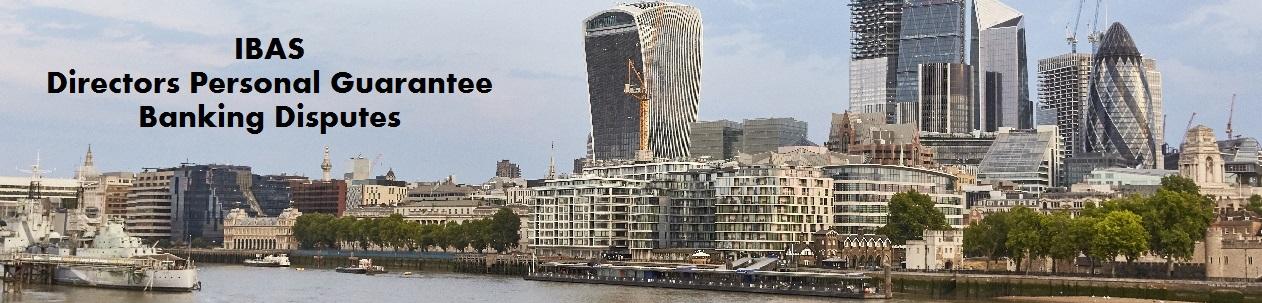 UK Directors Personal Guarantee Banking Disputes
