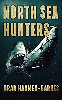 North Sea Hunters By Brad Harmer-Barnes