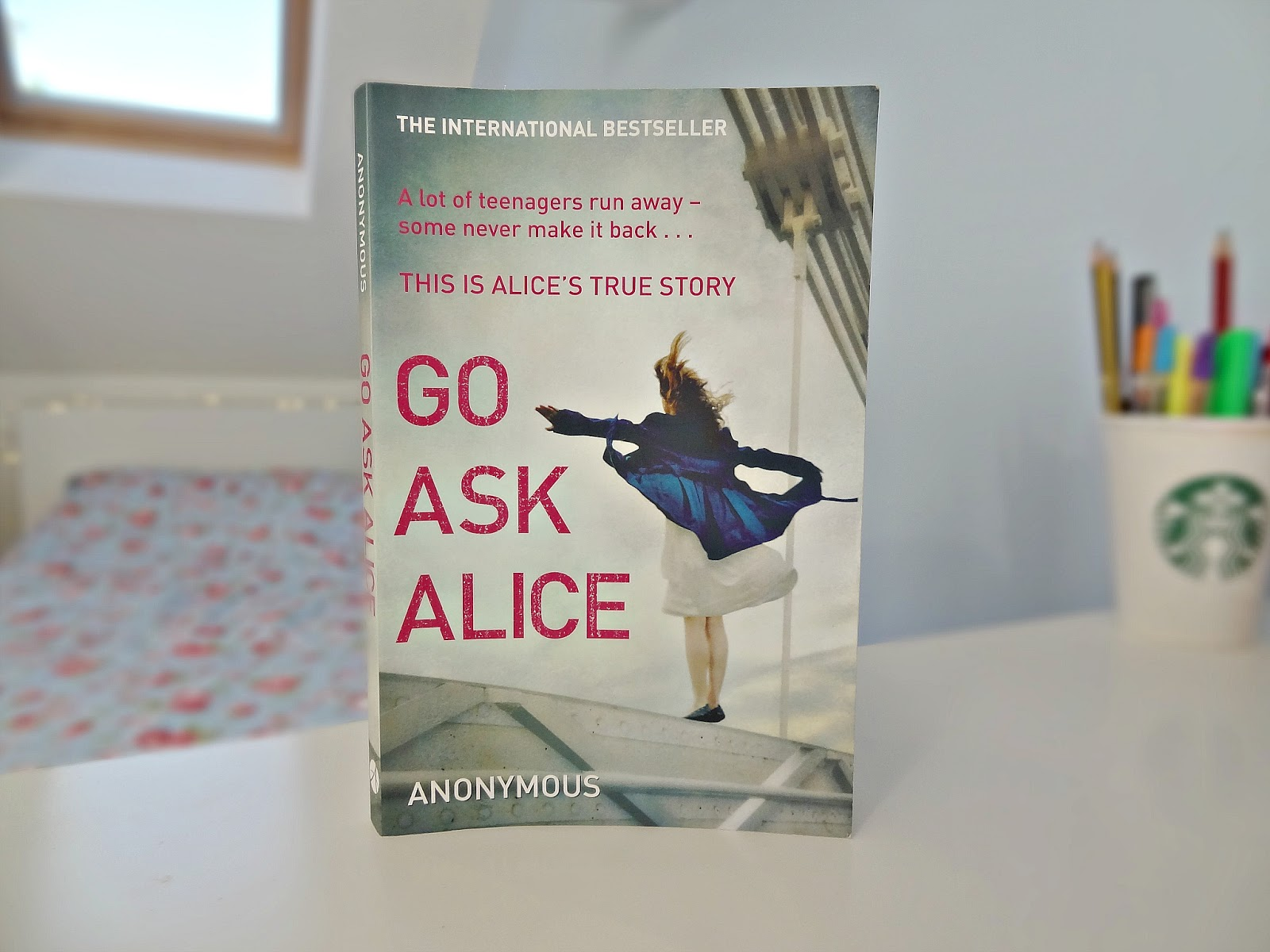 go ask alice book essay The novel, go ask alice, is basically about a 15-year old girl who subjects herself to drugs at first she is in love with roger and comes from a loving home, but is also very curious about drugs.
