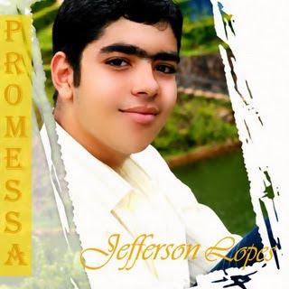Jefferson Lopes - Promessa 2011