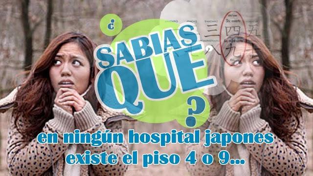 ¿Sabías Que En Ningún Hospital Japones Existe El Piso 4 ó 9?