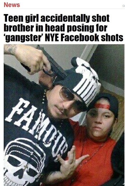 Teen girl accidentally shot brother in head posing for gangster NYE Facebook shots.