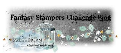 Fantasy Stampers Challenge Blog