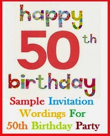 Sample invitation wordings every birthday is special so celebrate the 50th birthday of your friend or relative in style here is a collection of sample invitation wordings for 50th stopboris Images