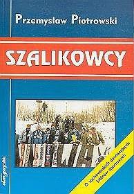 """Okładka książki """"Szalikowcy"""" Przemysława Piotrowskiego"""