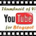 Lấy ảnh của video từ Youtube làm ảnh thumbnail cho blogspot