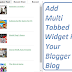How to Add Multi Tabbed Widget in Blogger Blog